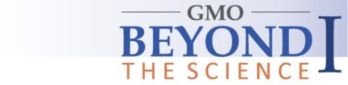 GMO Beyond the Science I